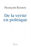 De la vérité en politique